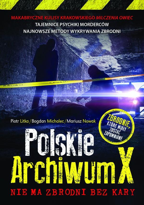 Polskie archiwum x nie ma zbrodni bez kary