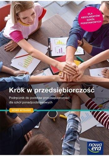 Krok w przedsiębiorczość. Podręcznik do podstaw przedsiębiorczości dla szkół ponadpodstawowych