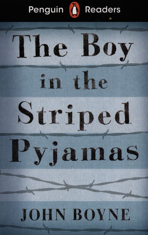 Penguin Readers Level 4 The Boy in the Striped Pyjamas