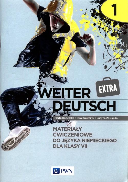 Weiter Deutsch Extra 1. Materiały ćwiczeniowe do języka niemieckiego dla klasy 7