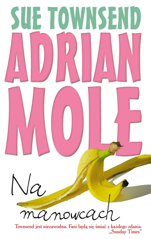 Adrian Mole. Na manowcach