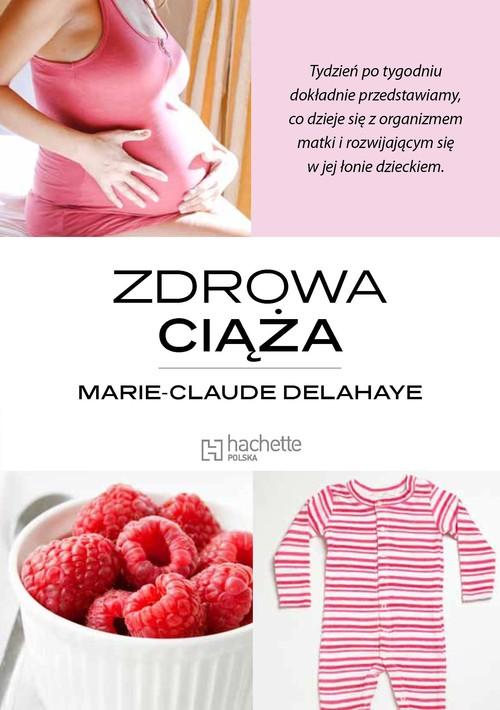 ZDROWA CIĄŻA Marie-Claude Delahaye