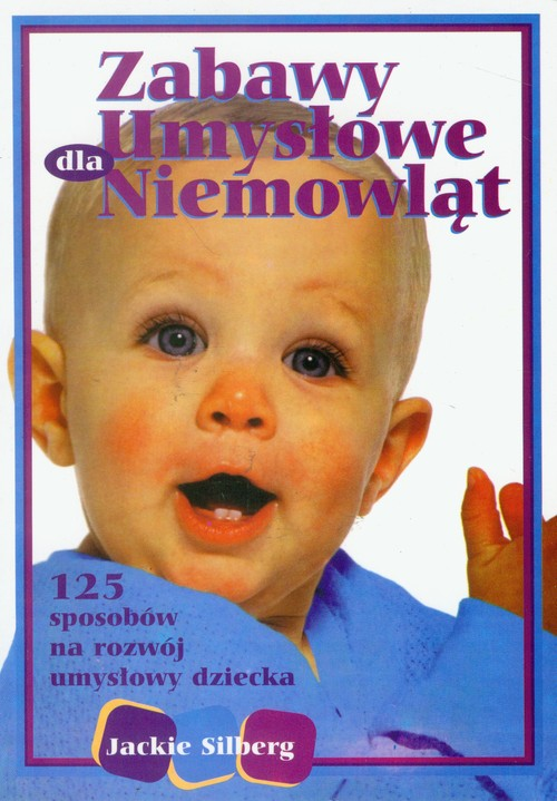 Zabawy umysłowe dla niemowląt