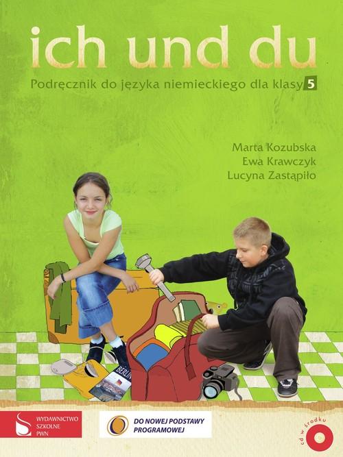 Ich und du 5. Podręcznik do języka niemieckiego dla klasy 5 + płyta CD