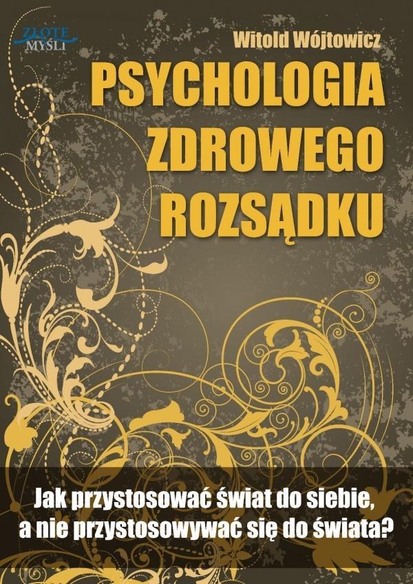 Psychologiczna zdrowego rozsądku. Audiobook