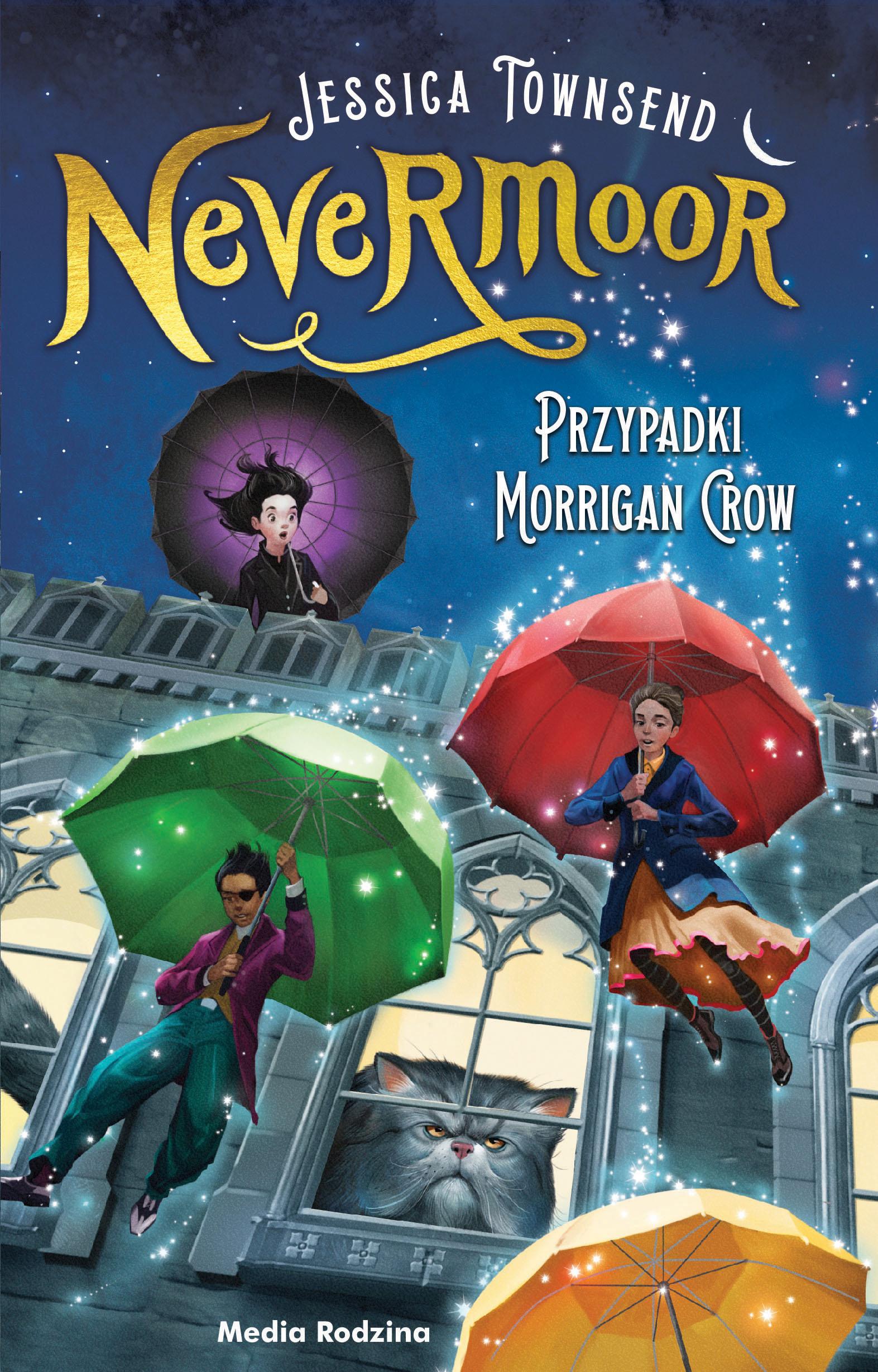 Nevermoor. Przypadki Morrigan Crow.