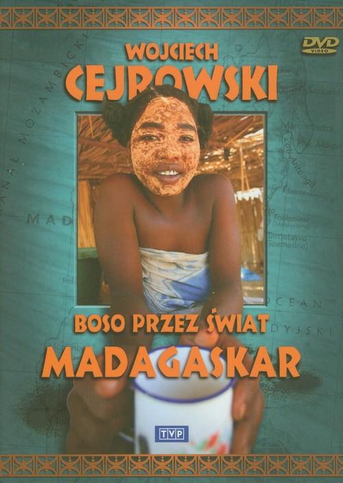 Wojciech Cejrowski Boso przez świat Madagaskar - Wojciech Cejrowski