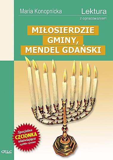 Miłosierdzie gminy, Mendel Gdański