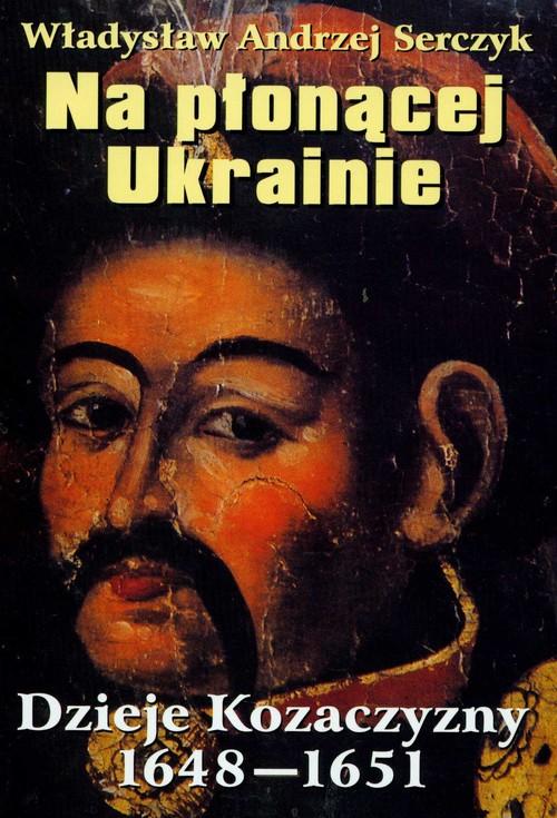 Na płonącej Ukrainie