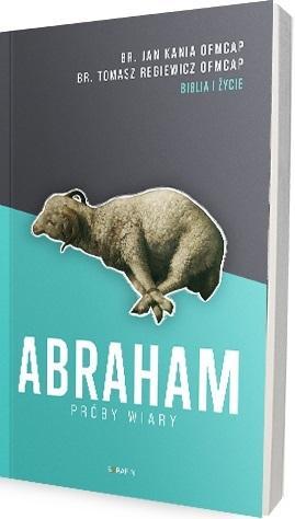 Abraham. Próby wiary