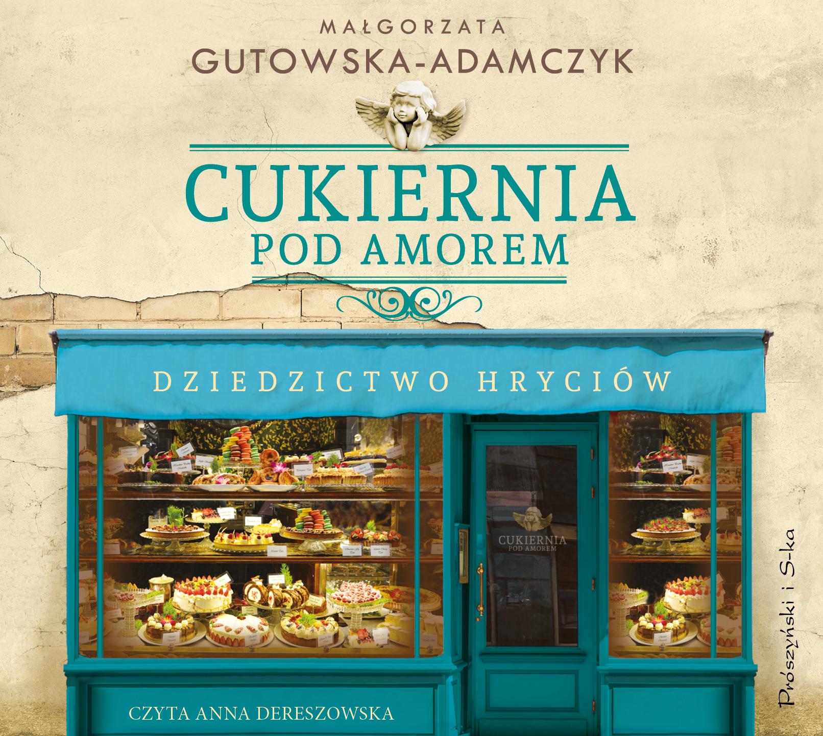 Cukiernia Pod Amorem. Dziedzictwo Hryciów