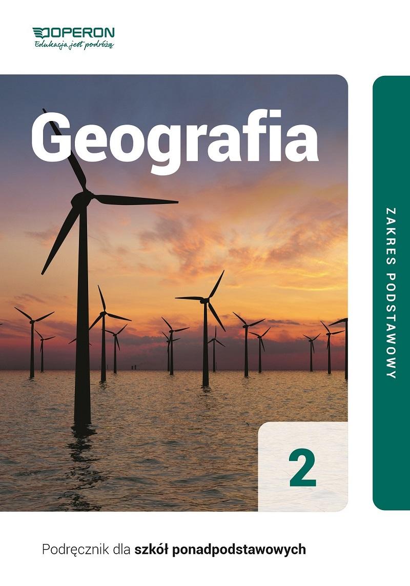 Geografia 2. Podręcznik. Zakres podstawowy. Szkoły ponadpodstawowe