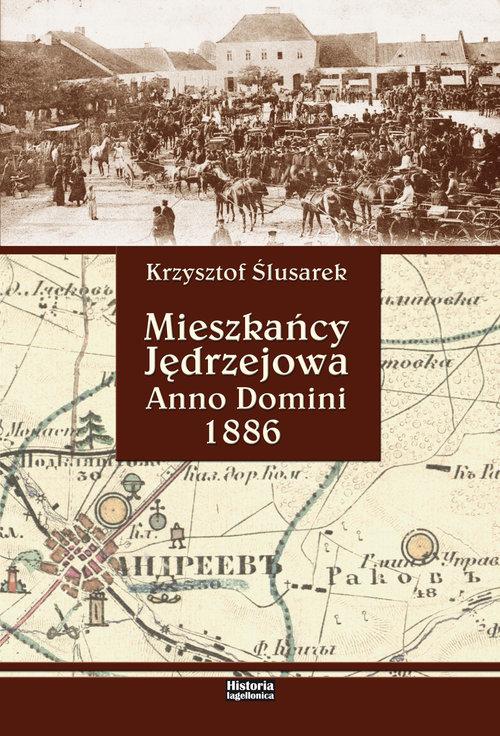 Mieszkańcy Jędrzejowa. Anno Domini 1886