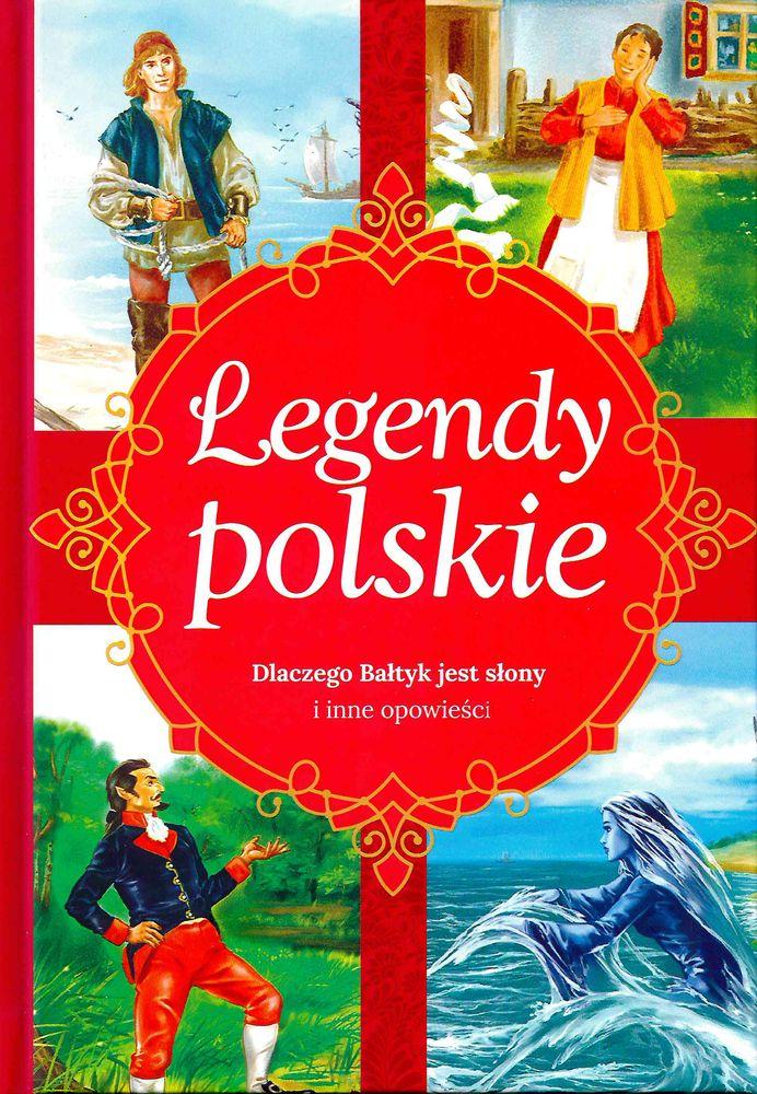 Dlaczego bałtyk jest słony i inne opowieści legendy polskie