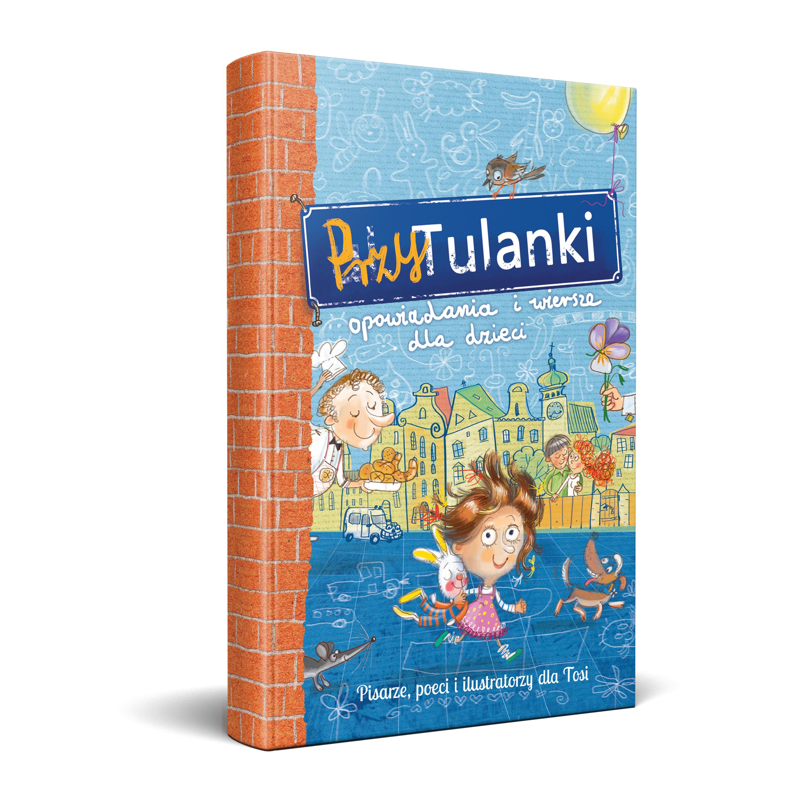 PrzyTulanki. Opowiadania i wiersze dla dzieci (książka charytatywna)