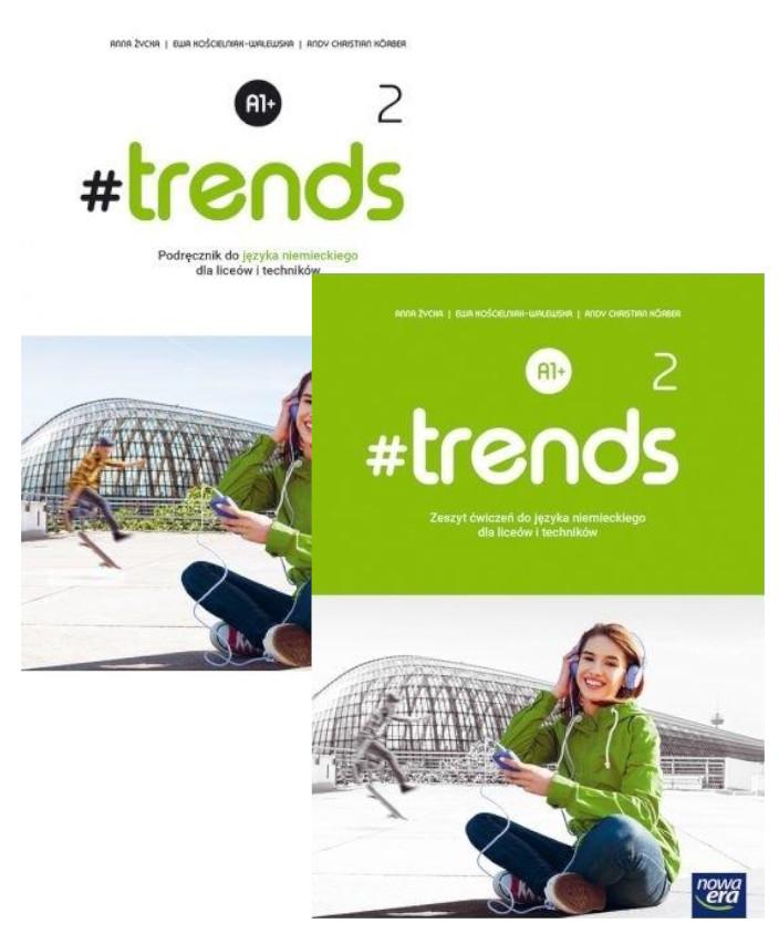 Pakiet: #trends 2. Podręcznik oraz zeszyt ćwiczeń do języka niemieckiego dla liceum i technikum. Poziom A1+