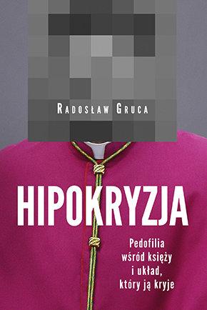 Hipokryzja pedofilia wśród księży i układ który ją kryje