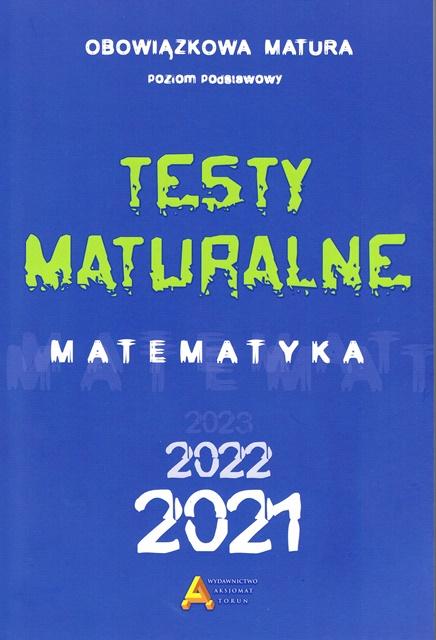 Testy maturalne matematyka 2021 ZP