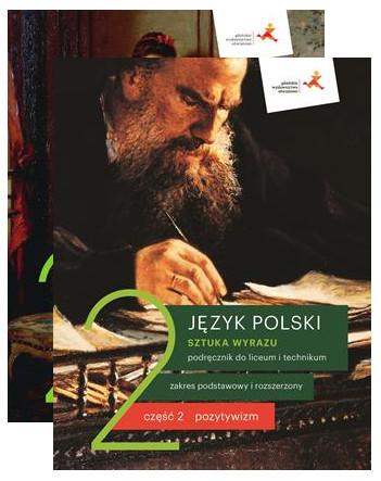 Sztuka wyrazu 2. Część 1-2: Romatyzm i Pozytywizm. Język polski. Podręcznik do liceum i technikum. Zakres podstawowy i rozszerzony