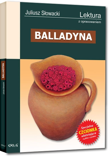 Balladyna. Wydanie z opracowaniem i streszczeniem