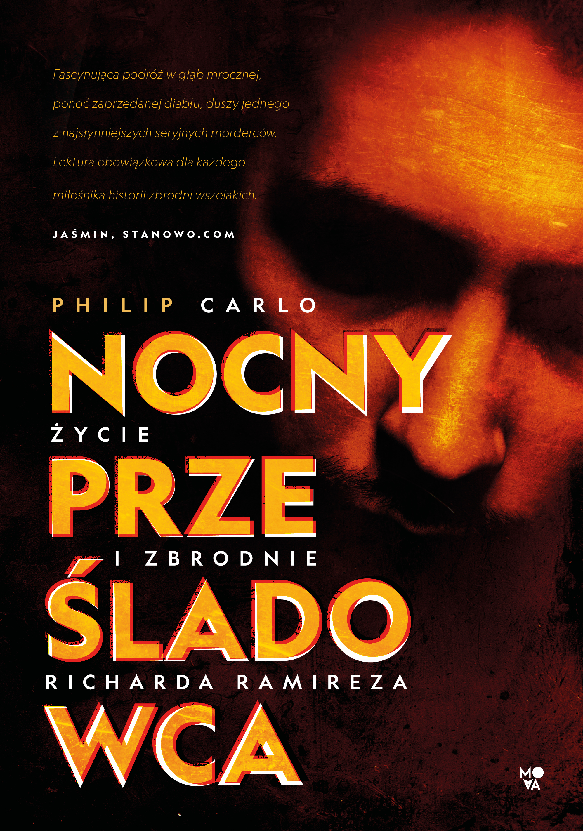 Nocny prześladowca. Życie i zbrodnie Richarda Ramireza