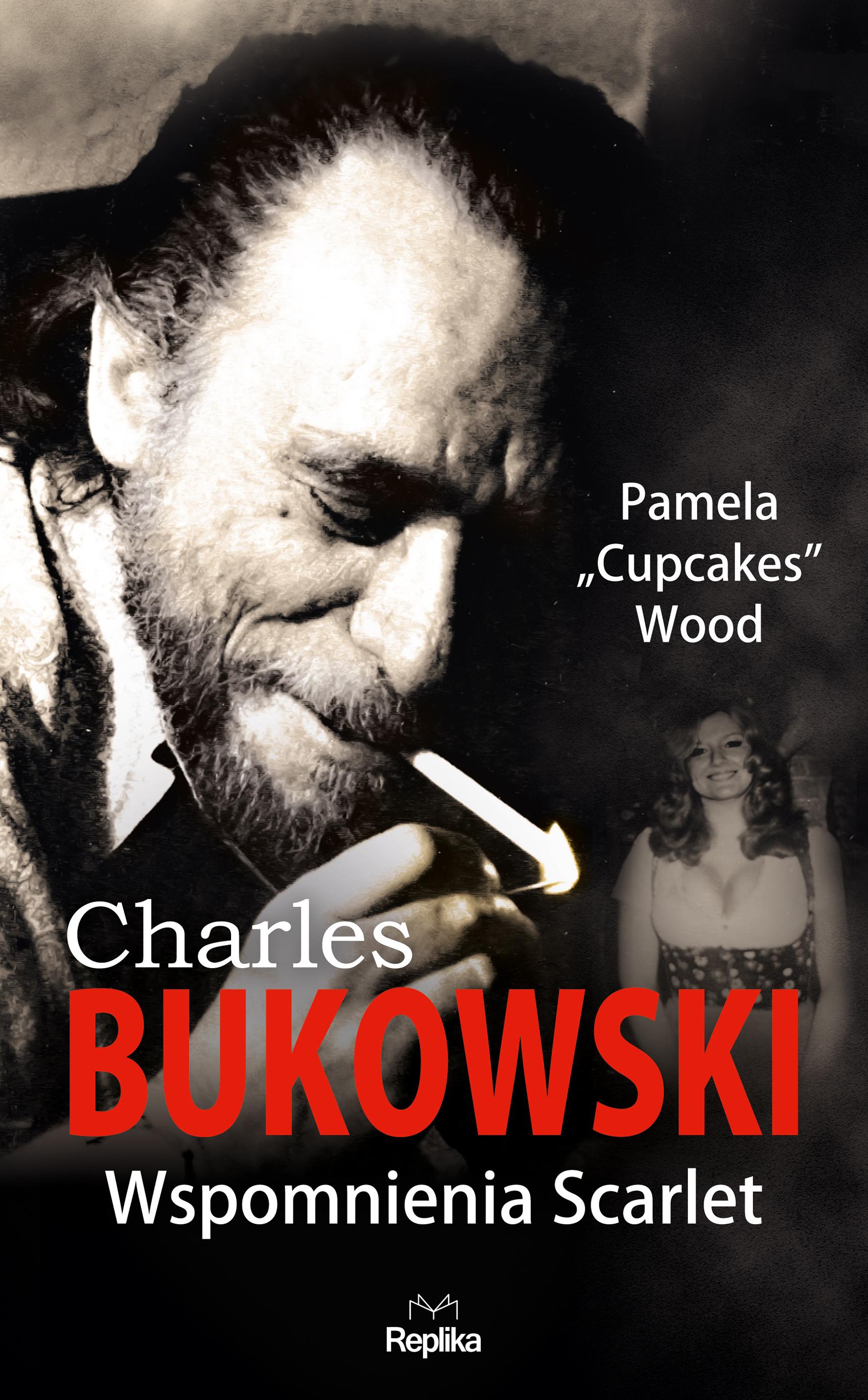 Charles bukowski wspomnienia scarlet