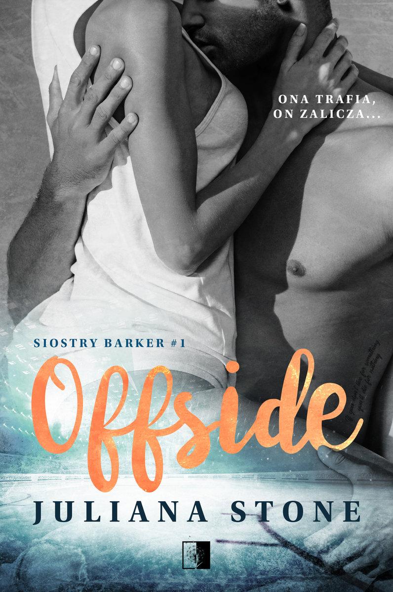 Offside. Siostry Barker. Tom 1