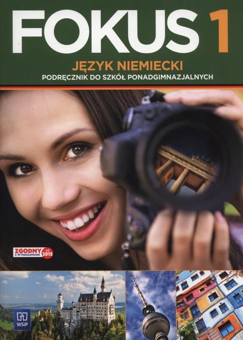 Fokus 1. Język niemiecki. Podręcznik + CD dla liceum i technikum, cz. 1. Zakres podstawowy