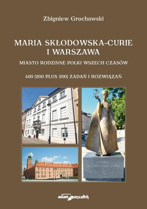 Maria Skłodowska-Curie i Warszawa