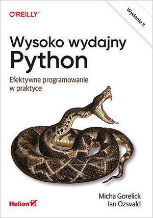 Wysoko wydajny Python. Efektywne programowanie w praktyce