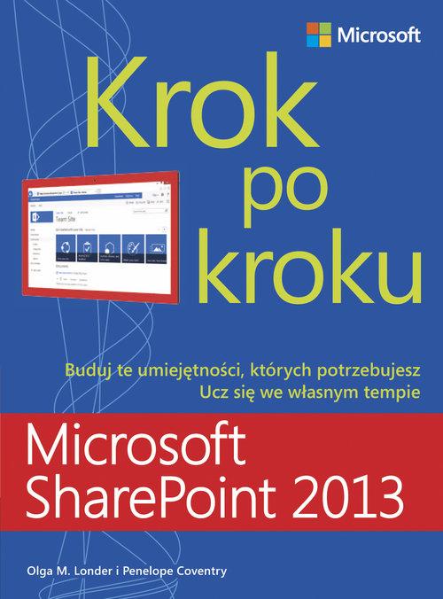 Microsoft SharePoint 2013. Krok po kroku