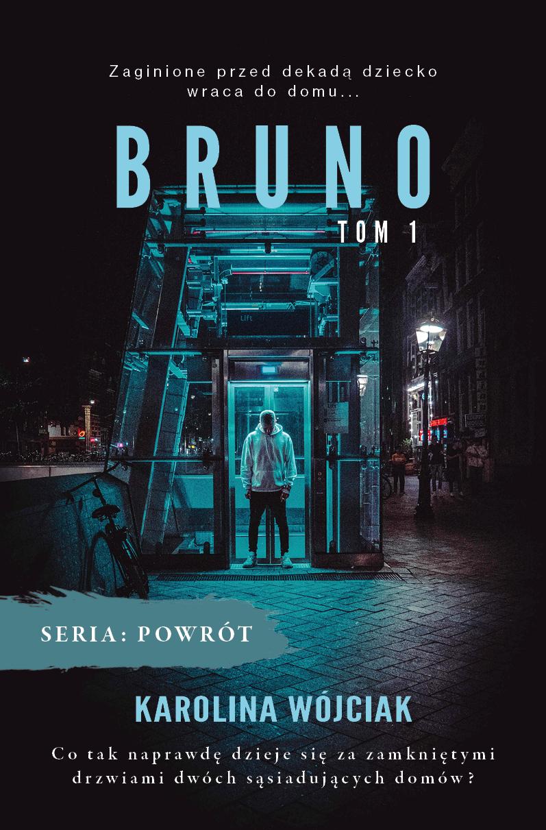 Bruno. Powrót. Tom 1