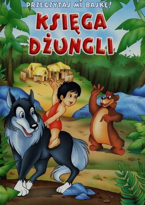 Przeczytaj mi bajkę! Księga dżungli