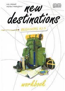New Destinations Beginners A1.1 WB MM PUBLICATIONS