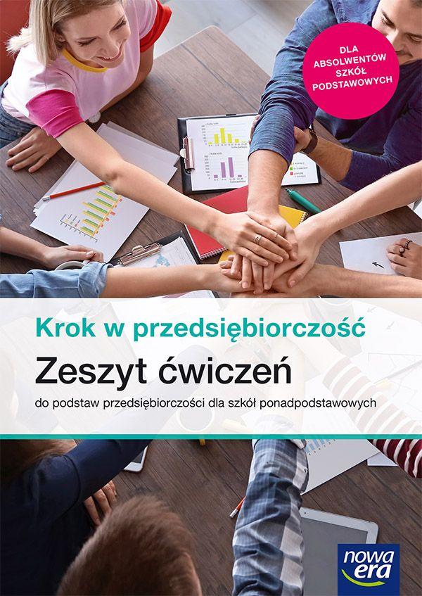 Krok w przedsiębiorczość. Zeszyt ćwiczeń do podstaw przedsiębiorczości dla szkół ponadpodstawowych