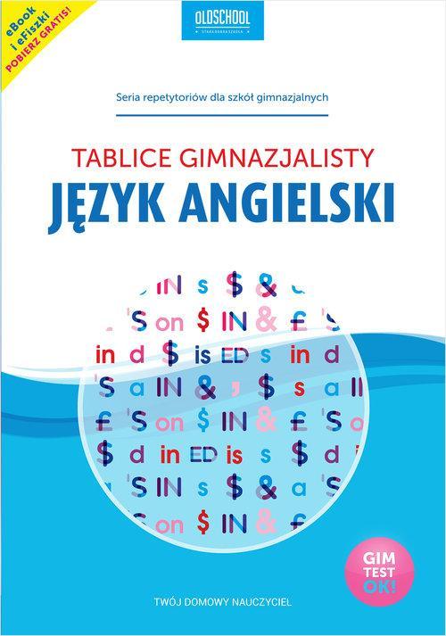 Język angielski. Tablice gimnazjalisty (2016)
