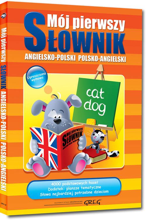Mój pierwszy słownik angielsko-polski polsko-angielski