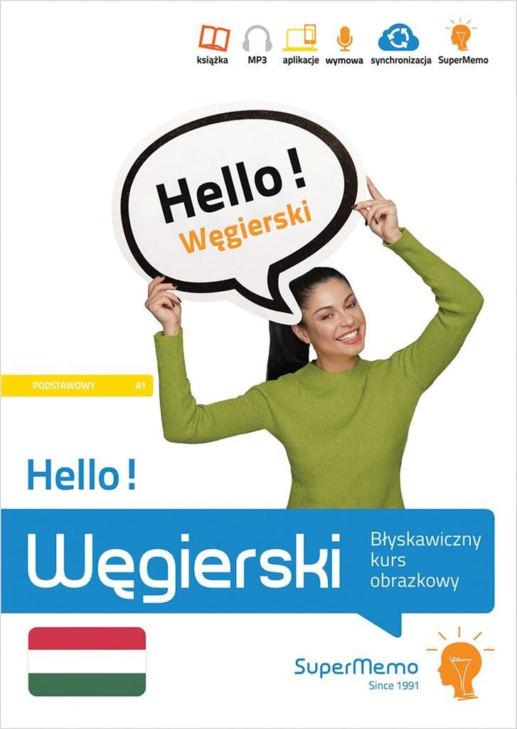 Hello! Węgierski. Błyskawiczny kurs obrazkowy A1