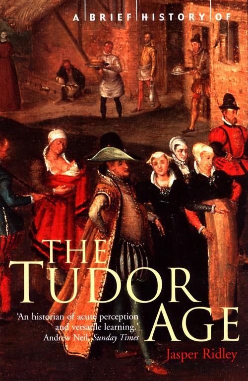 History of the Tudor Age