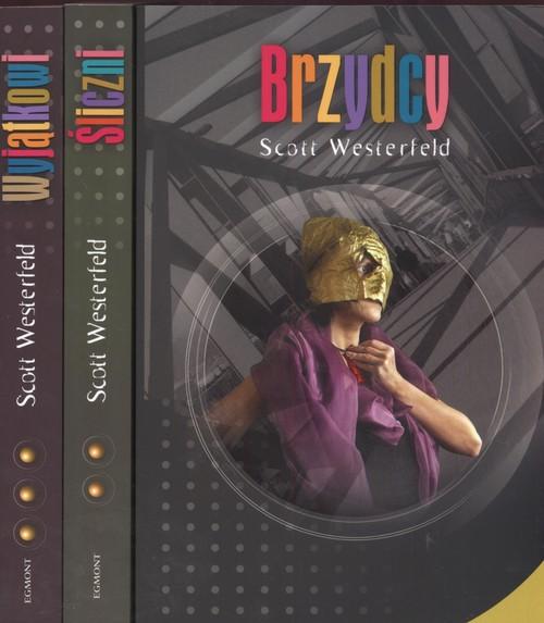 Brzydcy / Śliczni / Wyjątkowi - Westerfeld Scott