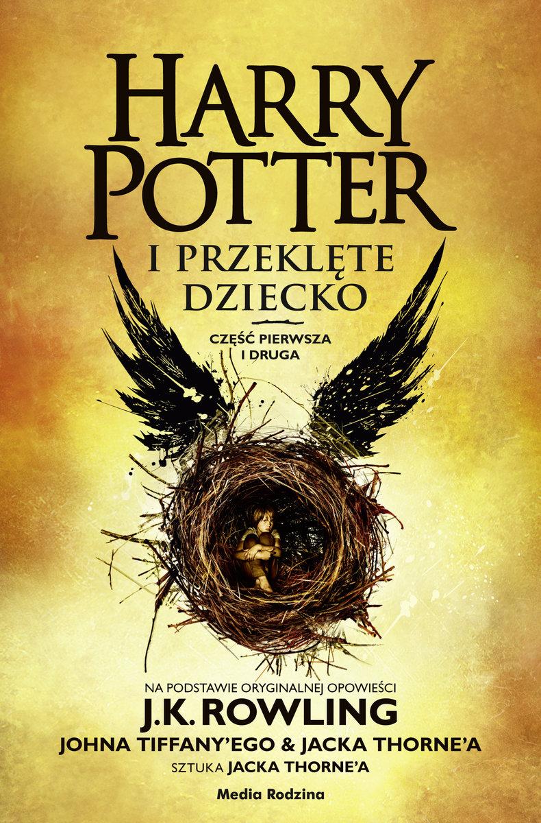 Harry Potter i przeklęte dziecko. Część 1 i 2. Wydanie poszerzone
