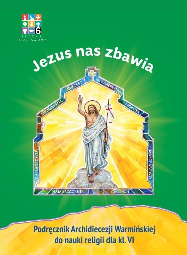 Katechizm SP 6 Jezus nas zbawia... podr WARMIA