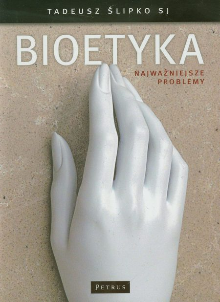 Bioetyka najważniejsze problemy