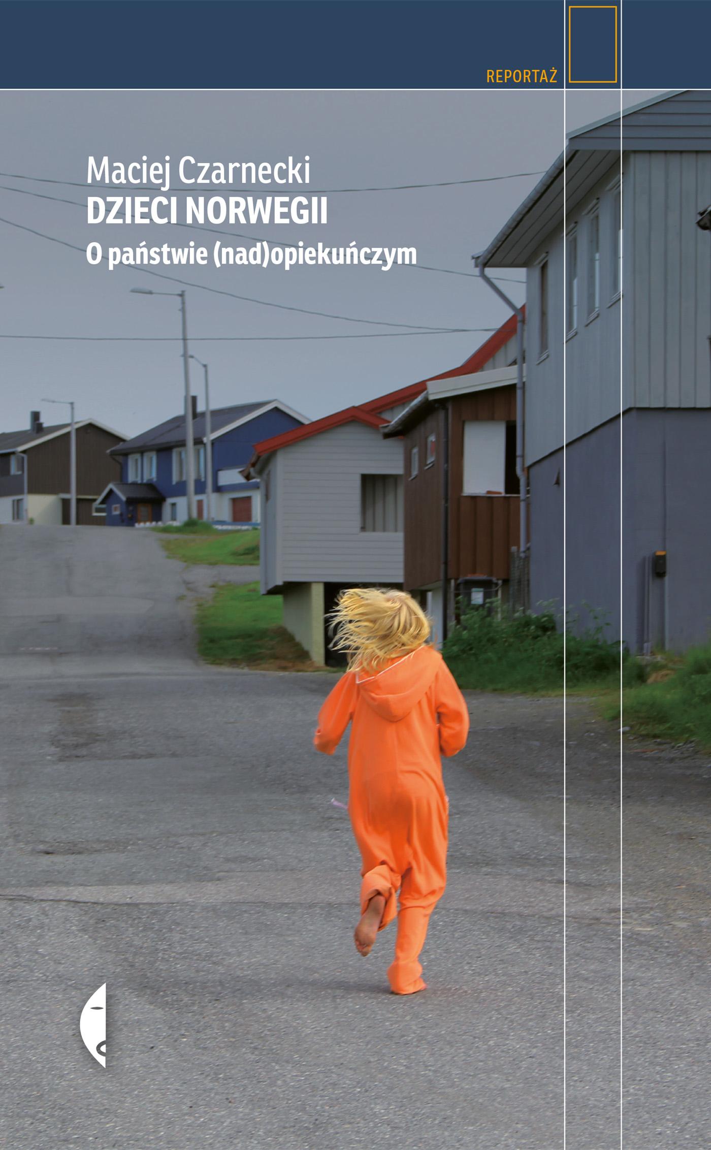 Dzieci norwegii o państwie nadopiekuńczym