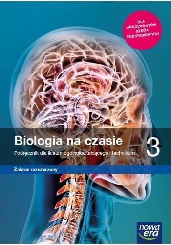 Biologia na czasie 3. Podręcznik dla liceum ogólnokształcącego i technikum. Zakres rozszerzony. Szkoły ponadpodstawowe