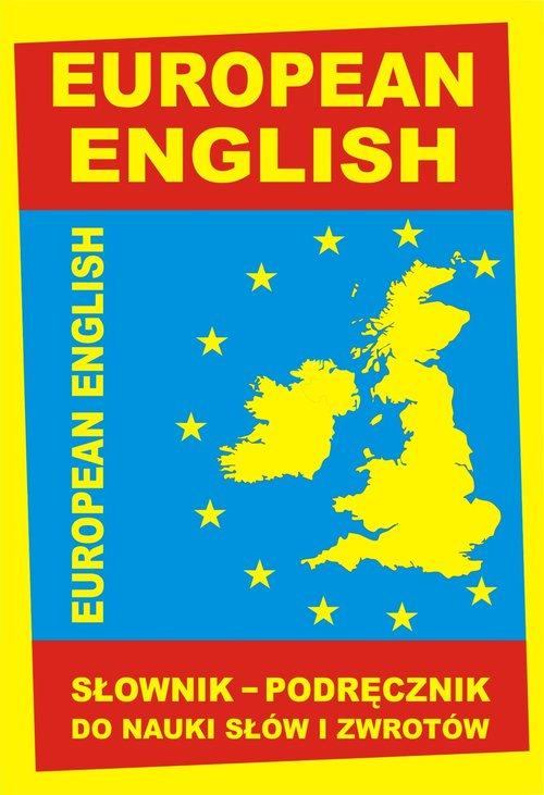 EUROPEAN ENGLISH Słownik-podręcznik do nauki słów