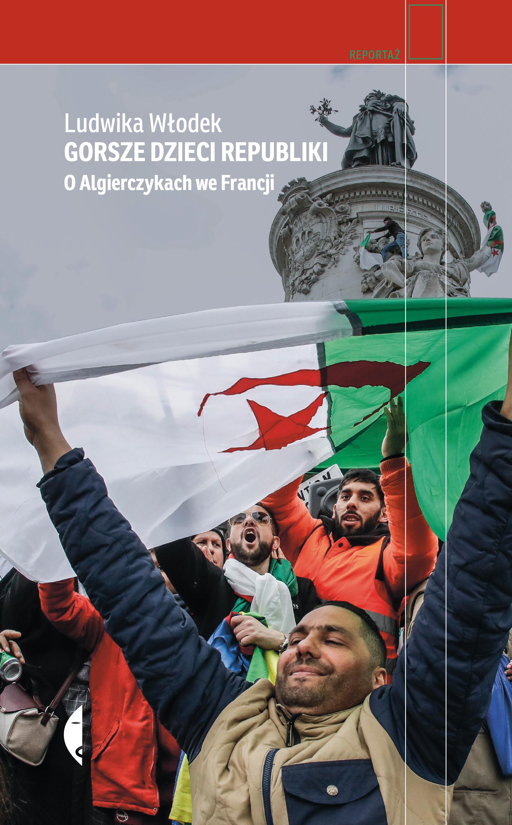 Gorsze dzieci Republiki. O Algierczykach we Francji