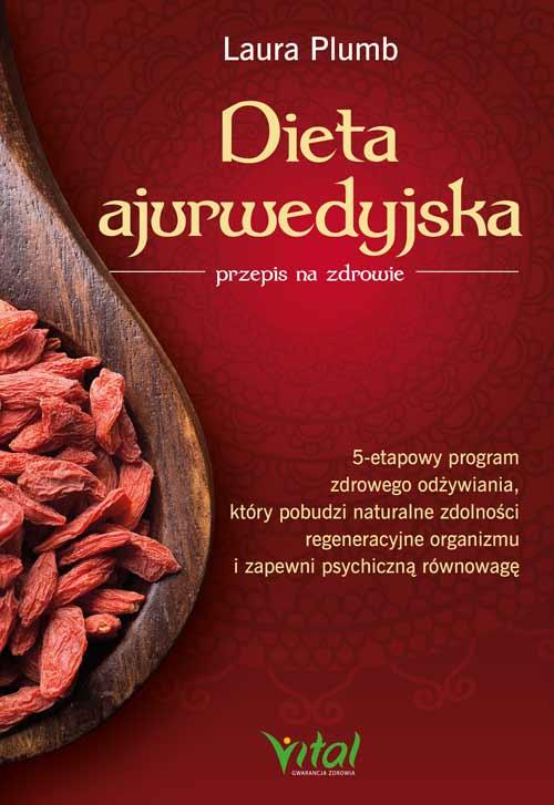 Dieta ajurwedyjska - przepis na zdrowie