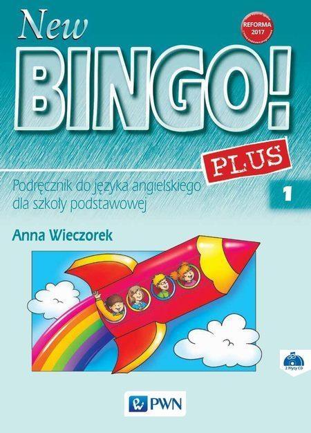 New Bingo! 1 Plus. Reforma 2017. Język angielski. Podręcznik