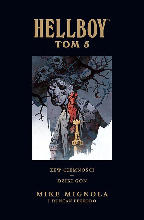 Hellboy. Tom 5. Zew ciemności. Dziki Gon